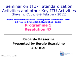 Seminar on ITU-T Standardization Activities and other Key ITU Activities Programme 1