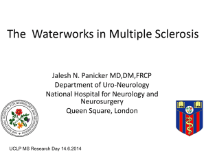 The  Waterworks in Multiple Sclerosis