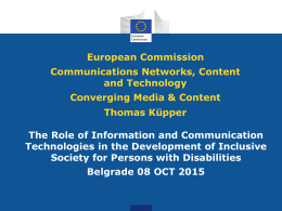 European Commission Communications Networks, Content and Technology Converging Media & Content