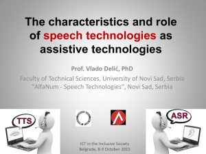 The characteristics and role of as assistive technologies