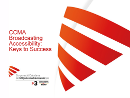 CCMA Broadcasting Accessibility: Keys to Success
