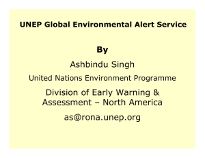 By Ashbindu Singh Division of Early Warning & Assessment – North America