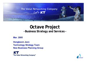 Octave Project - Business Strategy and Services - Mar. 2005 Hongbeom Jeon