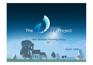 The          ... New Business Planning Group KT March 2005