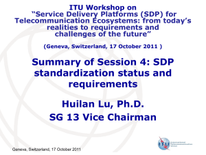"ITU Workshop on ""Service Delivery Platforms (SDP) for Telecommunication Ecosystems: from today's"