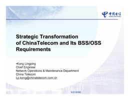 Strategic Transformation of ChinaTelecom and Its BSS/OSS