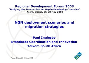 NGN deployment scenarios and migration strategies Paul Inglesby Standards Coordination and Innovation