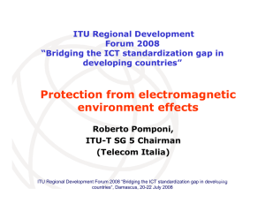 Protection from electromagnetic environment effects ITU Regional Development Forum 2008
