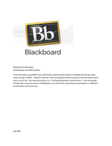Blackboard 9 Orientation CUAccelerate and MAIS Students