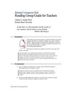 Reading Group Guide for Teachers Raising Courageous Kids Charles A. Smith, Ph.D.