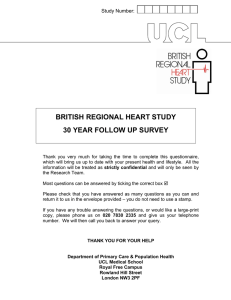 BRITISH REGIONAL HEART STUDY 30 YEAR FOLLOW UP SURVEY Study Number: