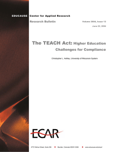 The TEACH Act: Higher Education Challenges for Compliance Research Bulletin