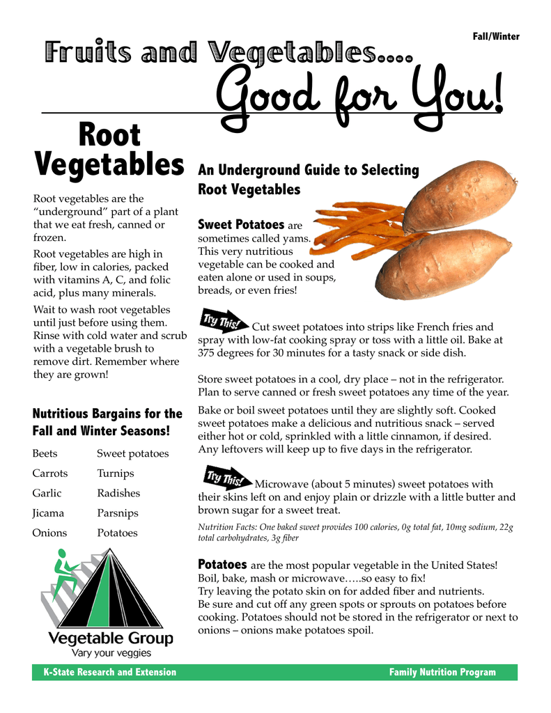 Good for You! Root Vegetables Fruits and Vegetables