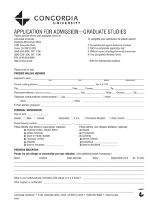 APPLICATION FOR ADMISSION––GRADUATE STUDIES To complete your admission file please submit: