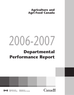2006-2007 Departmental Performance Report Agriculture and