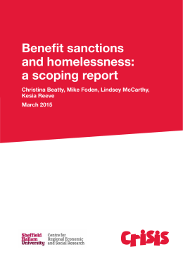 Benefit sanctions and homelessness: a scoping report Christina Beatty, Mike Foden, Lindsey McCarthy,