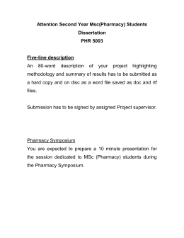 Attention Second Year Msc(Pharmacy) Students Dissertation PHR 5003 Five-line description