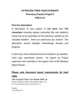 ATTENTION THIRD YEAR STUDENTS Pharmacy Practice Project II PHR 3115 Five-line description