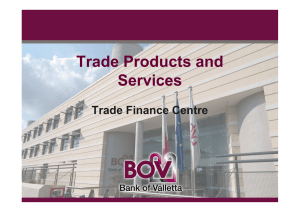 Trade Products and Services Trade Finance Centre
