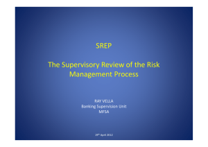 SREP The Supervisory Review of the Risk Management Process RAY VELLA