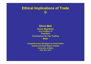 Ethical Implications of Trade © Silvio Meli Senior Magistrate