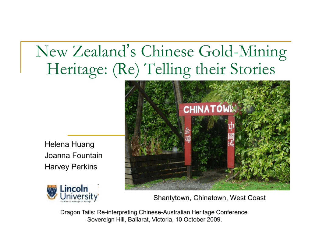 New Zealand's Chinese Gold-Mining Heritage: (Re) Telling their