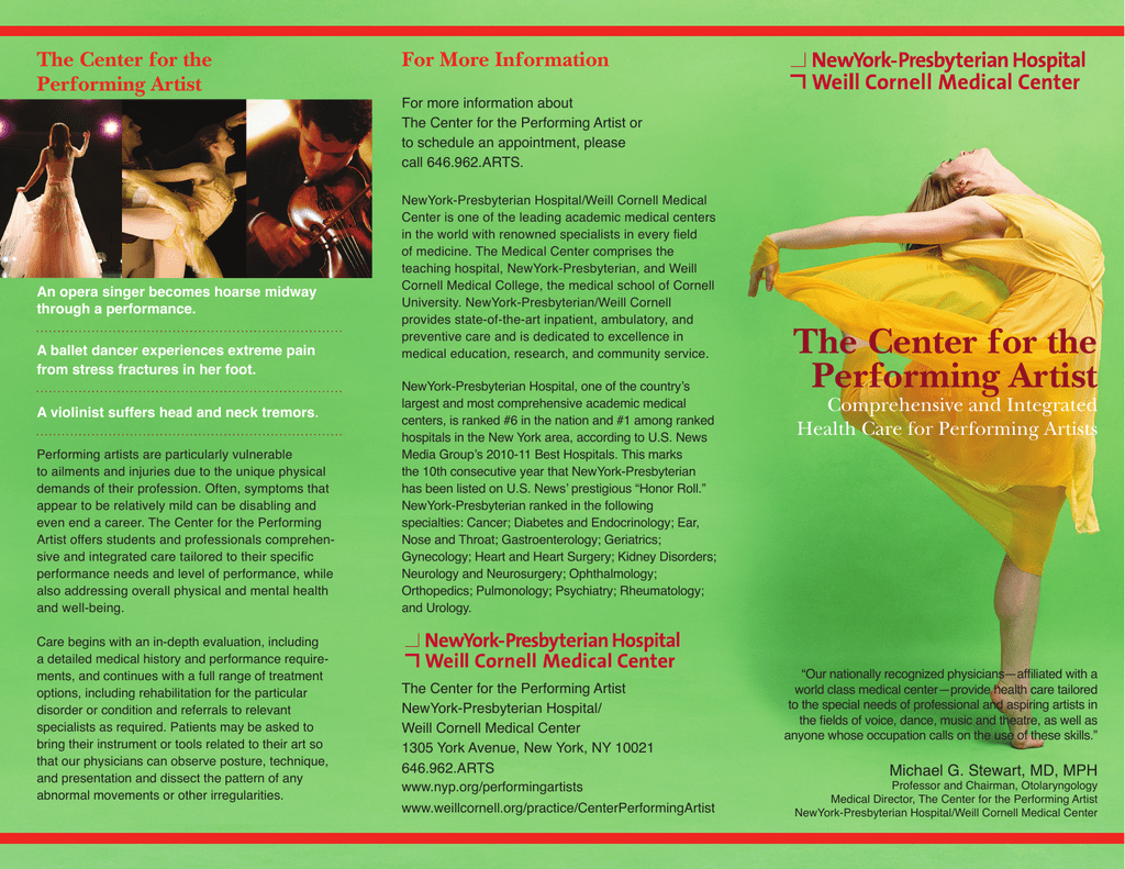 For More Information The Center for the Performing Artist
