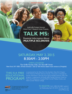 TALK MS: SATURDAY, MAY 2, 2015 8:30AM - 2:30PM ThIS IS A FREE