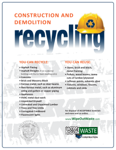 CONSTRUCTION AND DEMOLITION YOU CAN RECYCLE: YOU CAN REUSE: