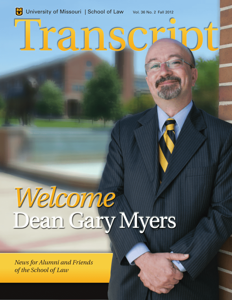 Welcome Dean Gary Myers News for Alumni and Friends