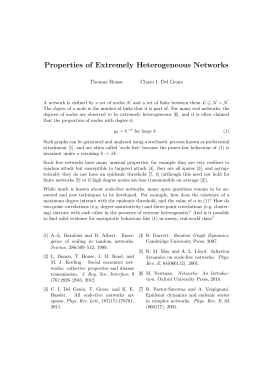 Properties of Extremely Heterogeneous Networks Thomas House Charo I. Del Genio
