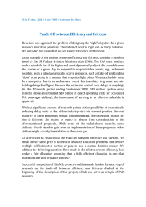 Trade-Off between Efficiency and Fairness