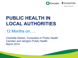 PUBLIC HEALTH IN LOCAL AUTHORITIES 12 Months on…..