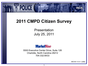 2011 CMPD Citizen Survey Presentation July 25, 2011