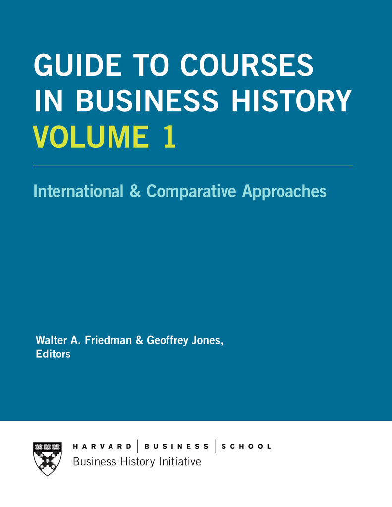 GUIDE TO COURSES IN BUSINESS HISTORY VOLUME 1