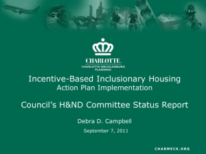 Incentive-Based Inclusionary Housing Council's H&ND Committee Status Report Action Plan Implementation