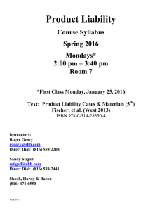 Product Liability Course Syllabus Spring 2016 Mondays*