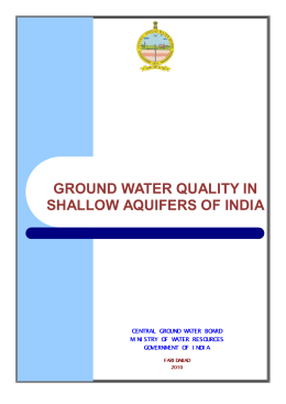 GROUND WATER QUALITY IN SHALLOW AQUIFERS OF INDIA CENTRAL GROUND WATER BOARD