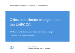 Cities and climate change under the UNFCCC 13 October 2014, Geneva, Switzerland