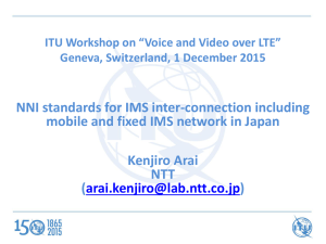NNI standards for IMS inter-connection including Kenjiro Arai NTT