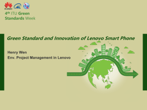 Green Standard and Innovation of Lenovo Smart Phone 4 Standards Green