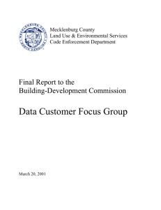 Data Customer Focus Group Final Report to the Building-Development Commission Mecklenburg County