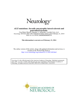 mutations: Juvenile amyotrophic lateral sclerosis and generalized dystonia ALS2