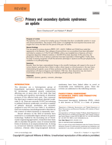 Primary and secondary dystonic syndromes: an update  C