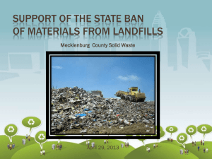 SUPPORT OF THE STATE BAN OF MATERIALS FROM LANDFILLS April 29, 2013