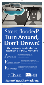 Turn Around, Don't Drown! Street fl ooded? A