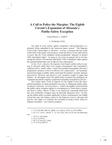 A Call to Police the Margins: The Eighth Miranda Public-Safety Exception I.