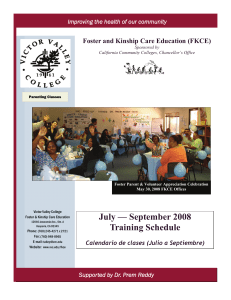 July — September 2008 Training Schedule  Foster and Kinship Care Education (FKCE)