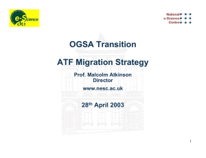 OGSA Transition ATF Migration Strategy 28 April 2003