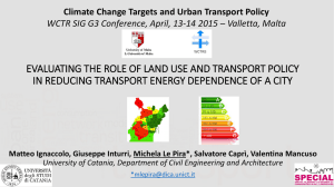 EVALUATING THE ROLE OF LAND USE AND TRANSPORT POLICY